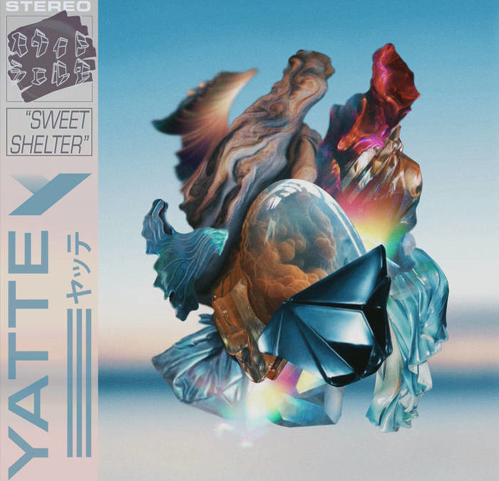 'Sweet Shelter' from the norm – A Review of Yatte's New Release
